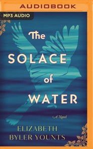The Solace of Water: A Novel - unabrodged audiobook on MP3-CD