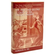 The First and Second Letters to the Thessalonians:  New International Commentary on the New Testament