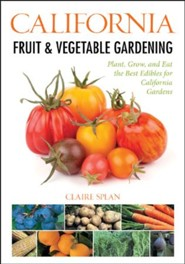 California Fruit and Vegetable Gardening