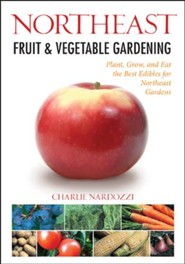 Northeast Fruit and Vegetable Gardening