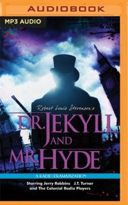 Robert Louis Stevenson's Dr. Jekyll and Mr. Hyde- unabridged audio book on MP3-CD  -     Narrated By: Jerry Robbins, The Colonial Radio Players     By: Gareth Tilley