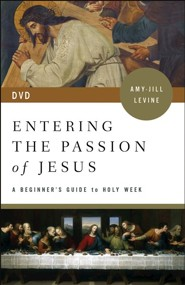 Entering the Passion of Jesus: A Beginner's Guide to Holy Week, DVD