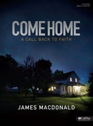 Come Home DVD Study Kit: A Call Back to Faith