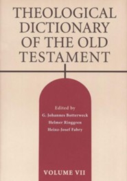 Theological Dictionary of the Old Testament, Volume 7