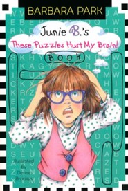 Junie B.'s These Puzzles Hurt My Brain Book