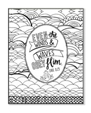 Even the Winds & Waves Obey Him, Coloring Wall Art, Small