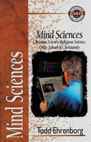 Mind Sciences: Christian Science, Religious Science, Unity School of Christianity - eBook