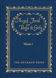 Angel Food For Boys & Girls: Vol. I - eBook