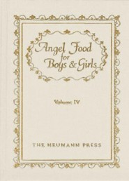 Angel Food For Boys & Girls: Vol. Iv - eBook