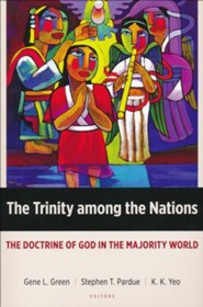 The Trinity Among the Nations: The Doctrine of God in the Majority World