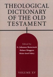 Theological Dictionary of the Old Testament: Volume 15