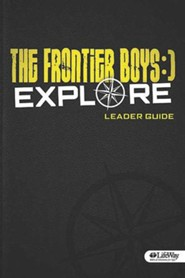 Frontier Boys: Explore (Leader Guide)