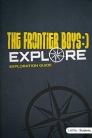 Frontier Boys: Explore, Exploration Guide