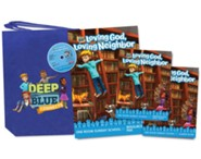 Deep Blue Connects: Loving God, Loving Neighbor One Room Sunday School Kit, Winter 2019-20