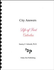 Life of Fred: Calculus City Answers