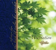 Meditation: Selections From The Book of Psalms for Worship, CD