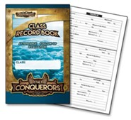 The Conquerors VBS 2016: VBS Class Record Book