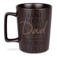 Dad, Stand Firm Ceramic Mug