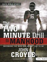 The Two-Minute Drill to Manhood: Student Edition (Member Book)