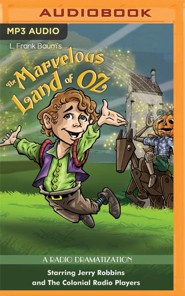 The Marvelous Land of Oz: A Radio Dramatization on MP3-CD