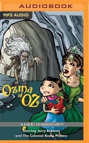 Ozma of Oz: A Radio Dramatization on MP3-CD
