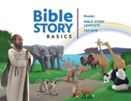 Bible Story Basics: Reader Leaflets, Fall 2019