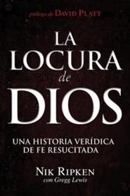 the insanity of god a true story of faith resurrected