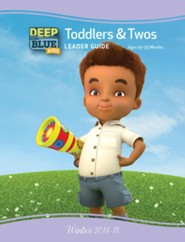 Deep Blue: Toddlers & Twos Leader Guide, Winter 2017-18