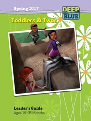 Deep Blue: Toddlers & Twos Leader's Guide Spring 2017