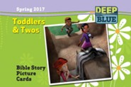 Deep Blue: Toddlers & Twos Bible Story Picture Cards Spring 2017
