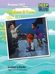 Deep Blue: Toddlers & Twos Leader's Guide Summer 2017
