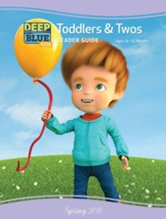 Deep Blue: Toddlers & Twos Leader Guide, Summer 2018