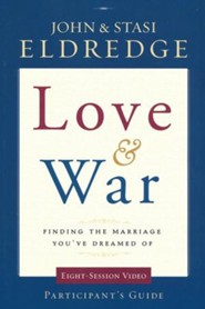 Love & War: Finding the Marriage You've Dreamed of Pack Participant's Guide and DVD