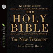 The Holy Bible in Audio - King James Version: The New Testament on CD