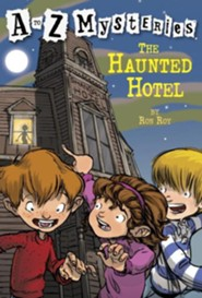 The Haunted Hotel: A to Z Mysteries #8