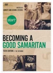 Start Becoming a Good Samaritan Teen Edition DVD: Six Sessions