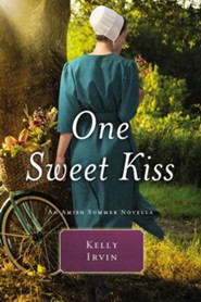 One Sweet Kiss: An Amish Summer Novella / Digital original - eBook