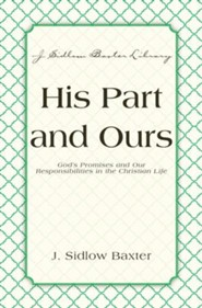 His Part And Ours: God's Promises and Our Responsibilities in the Christian Life - eBook