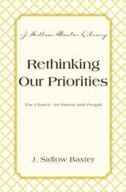 Rethinking Our Priorities: The Church: Its Pastor and People - eBook
