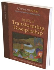 Companions in Christ: The Way of Transforming Discipleship - Leader's Guide