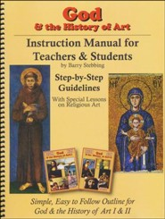 God & the History of Art Instruction Manual for Teachers & Students