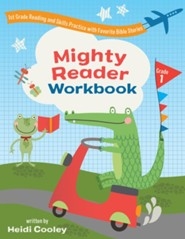 Mighty Reader Workbook: First Grade Reading and Skills Practice with Favorite Bible Stories