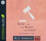 How Can I Be Right with God? - unabridged audio book on CD