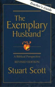 The Exemplary Husband Teacher's Guide, Revised Edition