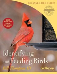 Identifying and Feeding Birds  -     By: Bill Thompson III