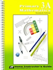 Primary Mathematics Home Instructor's Guide 3A (Standards Edition)