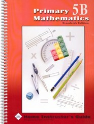 Primary Math Home Instructor's Guide 5B (Standards  Edition)