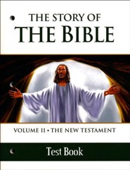 The Story of the Bible Test BK: V2 NT  -     By: TAN Books