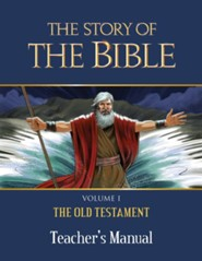 The Story of the Bible Teacher's Manual: V1 OT