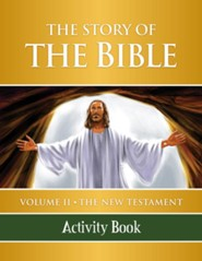 The Story of the Bible Activity BK: V2 NT